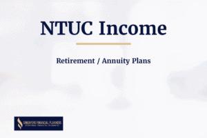 Ntuc Income retirement plans
